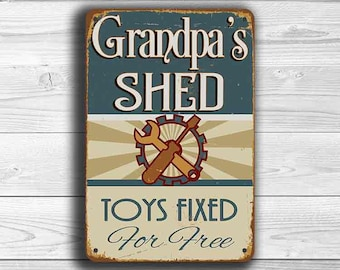 GRANDPAS SHED SIGN, Grandpas Shed Signs, Vintage style Grandpas Shed Sign, Grandpas Shed, Grandpa Gift, Gift for Grandpa, Toys fixed free