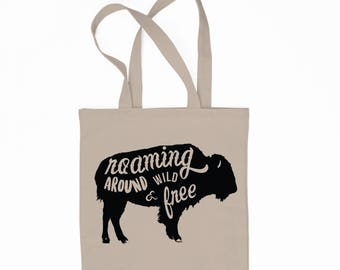Roaming Around Wild & Free 6oz Canvas bag