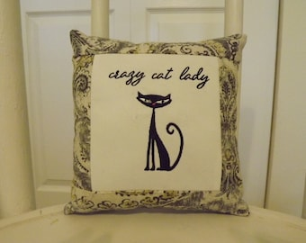 """Crazy Cat Lady Small black cat PILLOW - Approximately 7"""" X 7.5""""  - Machine embroidered - FREE SHIPPING!"""