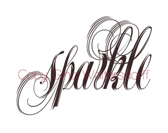 Sparkle, handmade digital download DIY home wall decor  typograpical art black white black letters positive thought self esteem fancy font