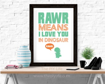 Home Decor | Rawr Means I love You in Dinosaur Wall Art, Gift, Printed Art, Digital Art, Office, Free Shipping Black Friday Sale