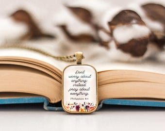 Philippians 4:6 necklace - dont worry about anything necklace - prayer necklace - bible verse necklace - gift idea - pray about everything