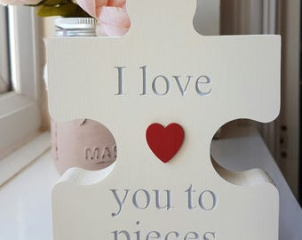 I love you to pieces Mothers Day jigsaw piece gift