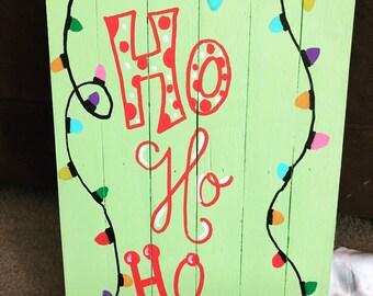 Ho Ho Ho! Christmas sign