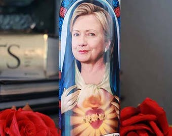 Saint Hillary Clinton Prayer Candle / Still with her