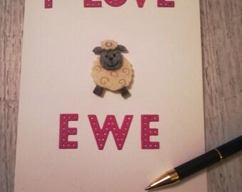 Valentines card - I love ewe