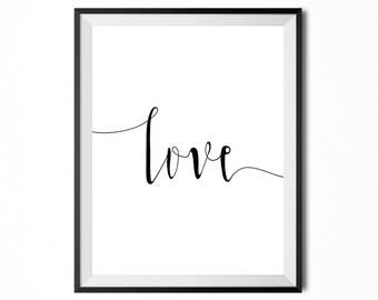 Love, Printable Art, Quote, Inspirational Typography Print, Minimalistic Print, Digital Print, Black And White, INSTANT DOWNLOAD