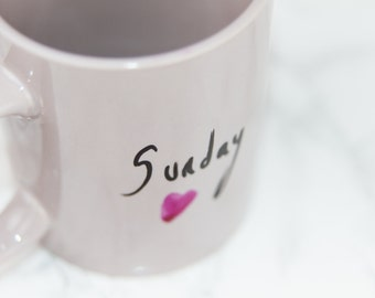 "Hand painted ""Sunday.. I love you"" mug"