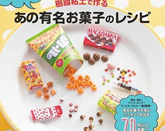 Recipe for that famous sweets made with resin clay Japanese Craft Book Miniature work Food Resin clay Japanese sweets souvenirs