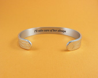 Mother of the Bride Gift ~ I'll take care of her always ~ Wedding Jewelry / Mother-In-Law Gift / Hidden Message Cuff Bracelet