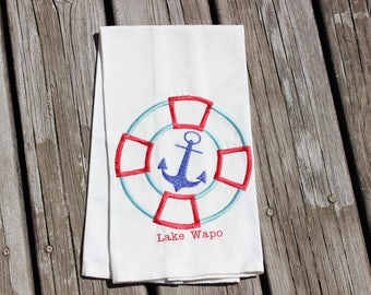 Personalized Dish Towel with Machine Embroidered Name with Life Saver and Anchor for the Cabin, Cottage or Lake