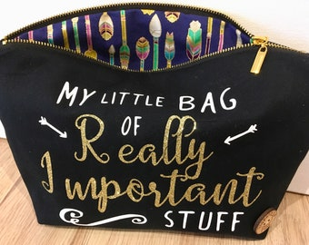 Little Bag of Really Important Stuff, zip black pouch for cosmetics, makeup , loose items in handbag, travel bag, gift for mums, teacher