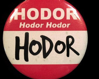 Button Game of Thrones Hello My Name Is Hodor Nametag Kristian Nairn Ice & Fire!