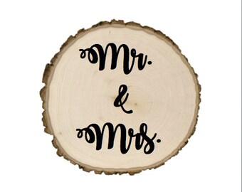 Mr. & Mrs. Tree Slab signs