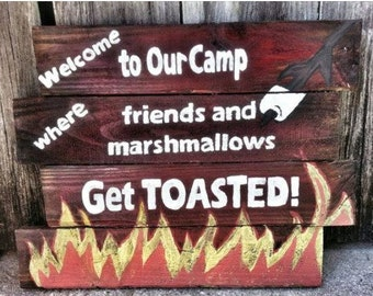 Camp sign, Camping Sign, Camp Decor, Camper Sign, Camp Gifts, Camper Decor, Campfire Sign, Camper Gift, Fire Pit Sign, Welcome Sign