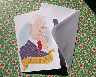 Make It Work Tim Gunn Project Runway inspired Greetings Card - Blank