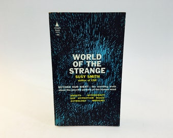 Vintage Non-Fiction Book World of the Strange by Susy Smith 1963 Paperback