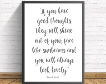 Roald Dahl quote good thoughts Quote Gift water colour Color Grey Blue wall art