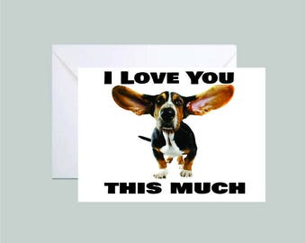 Printable Greeting Card - I Love you This Much