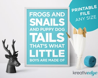 Frogs and Snails and Puppy Dog Tails That's What Little Boys Are Made Of - DIGITAL DOWNLOAD Boys Printable item Nursery Wall Art Decor Print