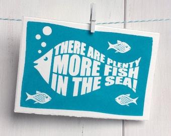 "Map   Screen Printing   ""More fish in the sea"" ·  15 x 10 cm"