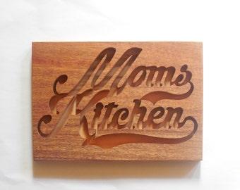 Moms kitchen plaque