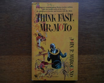 Think Fast, Mr. Moto by John P. Marquand ~ 1958