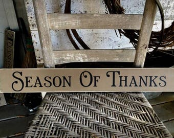 Season of Thanks Sign, Thanksgiving Sign, Thanksgiving Decor