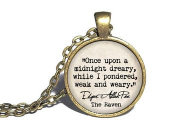 Edgar Allen Poe, 'Once upon a midnight dreary, while i pondered weak and weary', Gothic Literature, Edgar Allen Poe Necklace The Raven