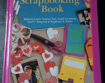 The Ultimate Scrapbooking Book Barnes & Noble Instructional Arts, Crafts, Papercrafting, crafting, Tutorial Hardcover 448 pages