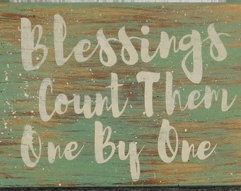 Blessings Count Them One By One Sign
