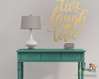 Live Laugh Love Gold Wall Decal - Gold Wall Stickers - Gold Decal - WB730