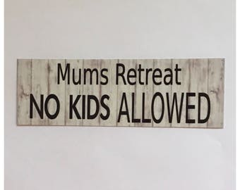 Mums Retreat Sign Room Wall House Mother Mum
