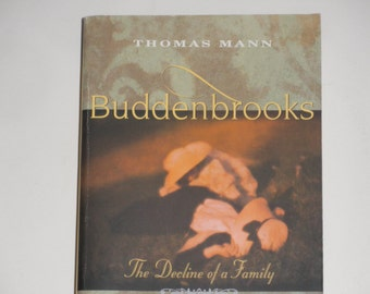 Thomas Mann - Buddenbrooks - The Decline of a Family - Knopf First International Vintage Edition 1994 - Softcover Fiction Book