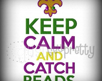 Keep Calm and Catch Beads Machine Embroidery Design