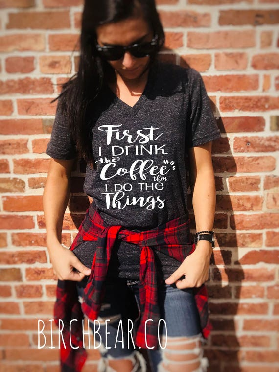 Tri Shot Mix : Unisex tri blend v neck first i drink the coffee then do