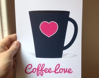 Coffee, Coffee Love, Coffee Print, Coffee Art, Kitchen Quote, Kitchen Art, Coffee Quote - 8x10