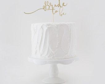 Bride to Be Cake Topper, Wedding Shower Cake Topper, Glitter Wedding Cake Topper