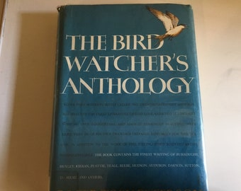 The Bird Watcher's Anthology by Roger Tory Peterson 1957
