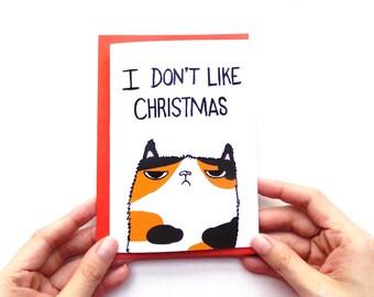 Grumpy Cat Christmas Card I Don't Like Christmas, Cute Christmas Card