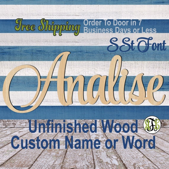 Unfinished Wood Custom Name or Word SSt Font, wood cut out, Script, Connected, wood cutout, wooden sign, Nursery, Wedding, Birthday