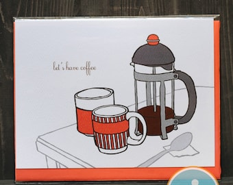 Let's Have Coffee - Love or Friendship Card