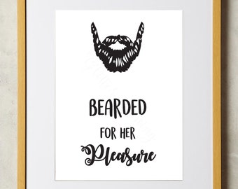 Bearded for her Pleasure Printable