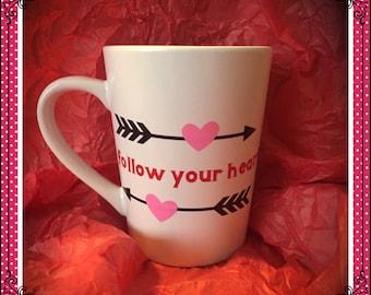 Follow Your Heart Mug