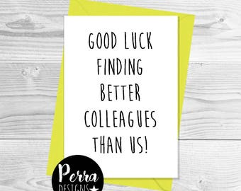 Greeting cards etsy good luck finding better colleagues leaving card funny rude mature banter m4hsunfo