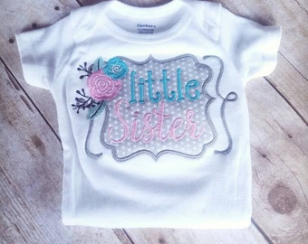 Little Sister Bodysuit - Little Sister Shirt - Little Sister - Baby Girl Shirt - Sibling Shirt