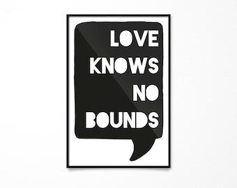 Art for Boys Room Decor, Love Knows No Bounds, Scandinavian Print, Girls Room Art, Kids Room Decor, Love Decor, PRINTABLE Art, Love Quote