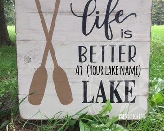 Custom lake sign // Rustic pallet inspired lake sign // slat lake sign // life is better at the lake