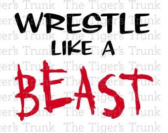 Wrestlers svg file   Wrestling svg   Wrestle Like a Beast   Wrestling   cutting file package (svg, jpg, dxf, gsp, pdf, & studio 3 files)