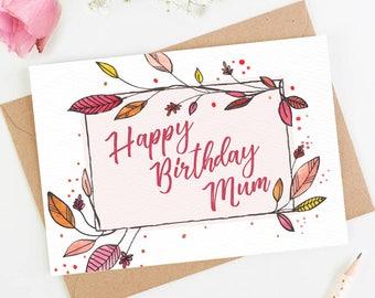 Happy Birthday Mum - Female Birthday Card - Greetings Card - Vintage Card - Floral